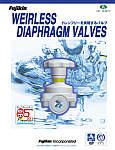 WEIRLESS DIAPHRAGM VALVES